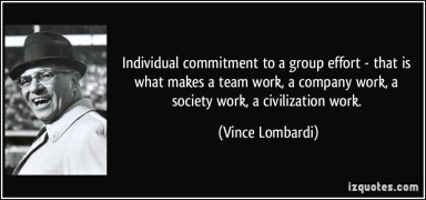 quote-individual-commitment-to-a-group-effort-that-is-what-makes-a-team-work-a-company-work-a-society-vince-lombardi-114094